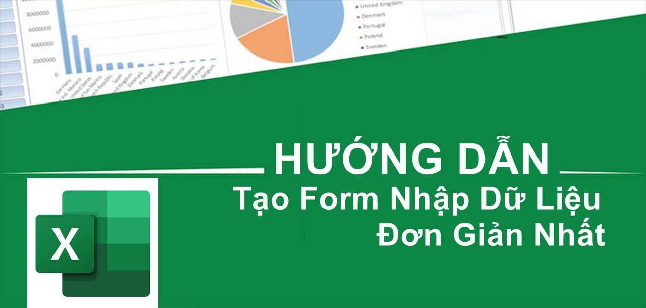 huong-dan-cach-tao-form-bieu-mau-nhap-lieu-trong-excel